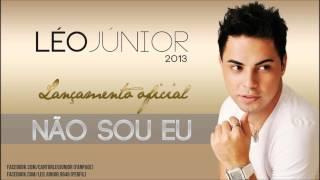 Léo Júnior - Não sou eu (Oficial)