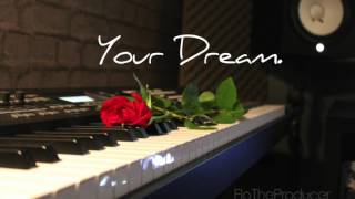 "Piano R&B Instrumental Beat  - ""Your Dream"" (2017) NEW"