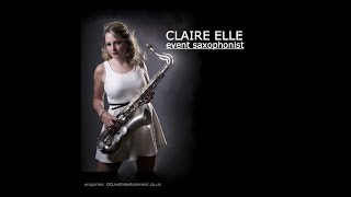 Claire Elle  - Event Saxophonist  - Just The Two Of Us