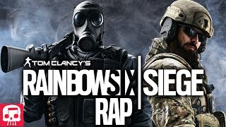 RAINBOW SIX SIEGE RAP by JT Music -