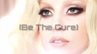 Lady Gaga - The Cure lyric video