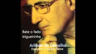 Arlindo de Carvalho - Bate o fado trigueirinha (Canções à Beira Terra)