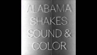 Alabama Shakes - Shoegaze