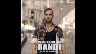Randi feat. UDDI & Nadir - Prietena ta ( karaoke acustic )