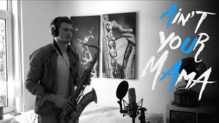 Jennifer Lopez - Ain't Your Mama (Saxophone Cover)