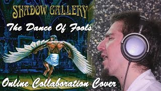 Shadow Gallery - The Dance Of Fools (Online Collaboration Cover by Eldameldo)