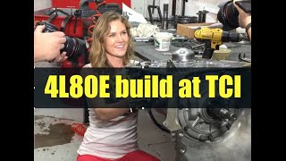 4L80E Streetfighter build at TCI - In the shop with Emily EP 18