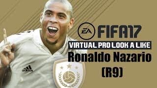 FIFA17 | VIRTUAL PRO LOOK A LIKE | R9 RONALDO