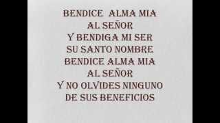 BENDICE ALMA MIA AL SEÑOR CON LETRA