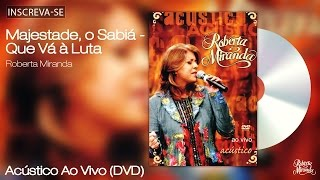 Roberta Miranda - Majestade, o Sabiá / Que Vá à Luta - Acústico Ao vivo - [Vídeo Oficial]