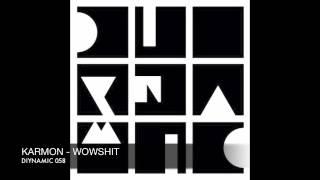 Karmon - Wowshit - Diynamic