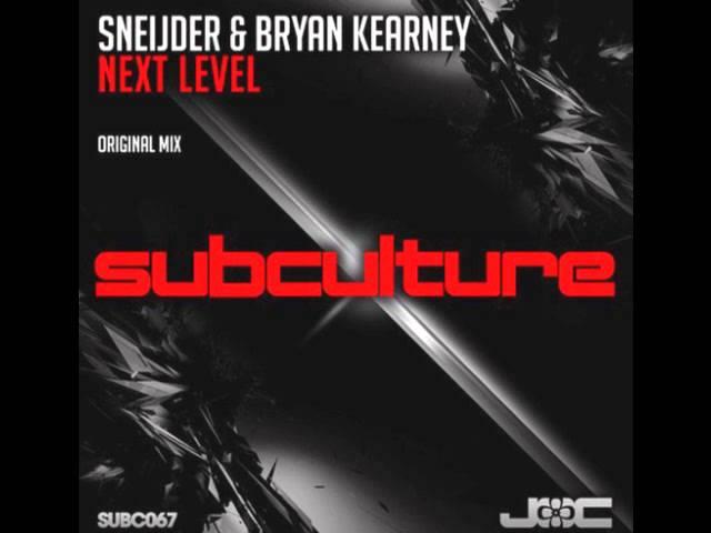 """Canción """"Next Level"""" de Sneijder el colaboración con Bryan Kearney."""