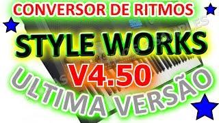 Como converter ritmos no style works XT VERSÃO 4.5