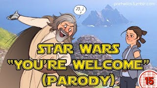 "Star Wars: The Last Jedi / Moana ""You're Welcome"" Parody Song 