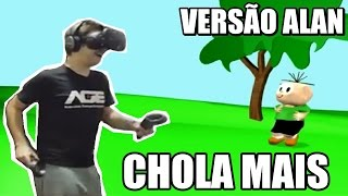 CHOLA MAIS - Versão Alan