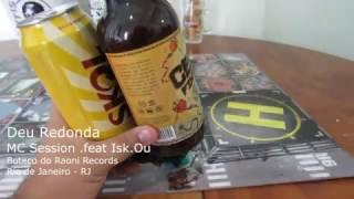Paródia Deu Onda - MC Session .feat Miss Kou