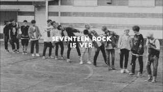 세븐틴 ROCK 좌우음성 미리듣기 BY.베브수진