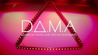 D.A.M.A Live - LEIRIA (video report)