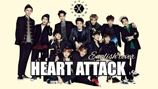 [ENGLISH COVER] EXO - Heart Attack
