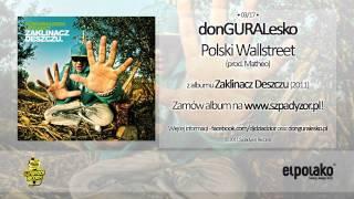 03. donGURALesko - Polski Wallstreet feat. Dj Hen (prod. Matheo)