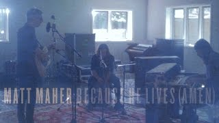 Matt Maher - Because He Lives (Amen) - Band Performance
