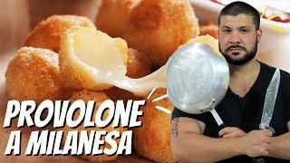PROVOLONE A MILANESA