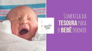 Simpatia da Tesoura para o Bebê Dormir 🍼
