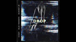 G-Eazy - Drop ft. Blac Youngsta, BlocBoy JB (Instrumental)