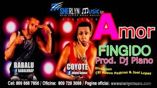 Video Youtube Bubalu Ft El Coyote   Amor Finjido   Sherlynmusic Prod by Dj Plano