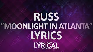 Russ - Moonlight In Atlanta Lyrics