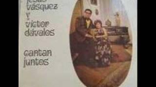 Clavel Marchito - Jesus Vasquez y Victor Davalos
