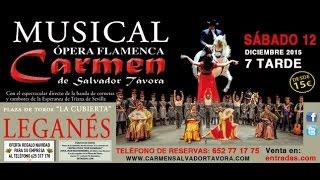 "ÓPERA FLAMENCA ""CARMEN"" EN LEGANÉS (MADRID)"