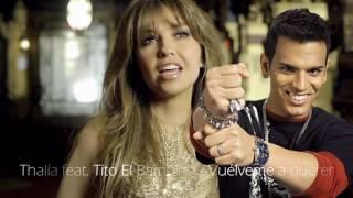 Thalía feat  Tito El Bambino -  Vuélveme a querer (Urban Remix)