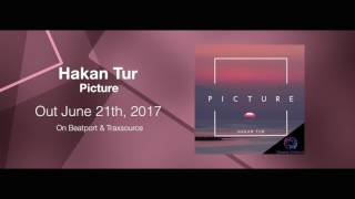 Hakan Tur - Picture ***Out June 21th, 2017***
