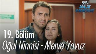 Oğul Ninnisi - Merve Yavuz - Sen Anlat Karadeniz 19. Bölüm