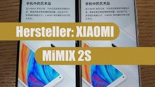Xiaomi Mi Mix 2S (MIMIX2S) Hands-On - Deutsch