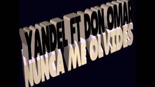 Yandel Ft Don Omar - Nunca Me Olvides (Remix) Dj Flypy 2017