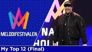 Melodifestivalen 2017: My Top 12 (Final)