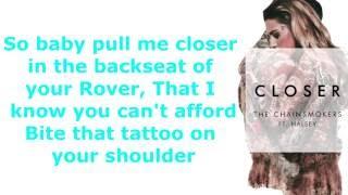 Closer- The Chainsmokers ft. Halsey Lyrics