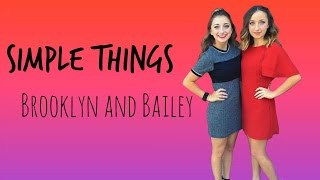 Simple Things: Lyrics Video // Brooklyn and Bailey