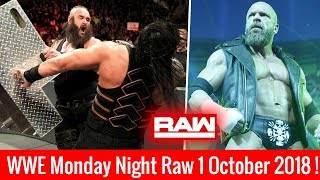 WWE Monday Night Raw 1 October 2018 Highlights ! WWE Raw 10/1/18 Highlights ! Roman Reigns Vs Braun