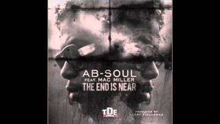 AbSoul ft Mac Miller - The End Is Near