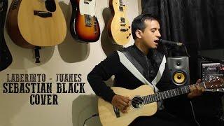 Laberinto - Juanes (Sebastian Black acoustic cover)