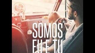 [LETRA] Paulo Sousa ft WAZE - Eu e Tu