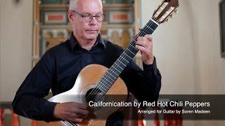 Californication (Red Hot Chili Peppers) - Danish Guitar Performance - Soren Madsen