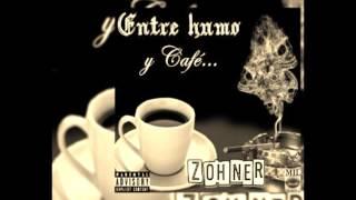 zohner: entre humo y cafe