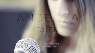 Alphaville - Big in Japan cover by Angelika Dusk