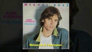 Miguel Bosé - Reponds-moi (Te diré)