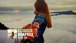 Hoaprox - BY MY SIDE (Original Mix)