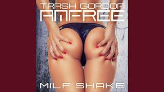 Milf Shake (Radio Edit)